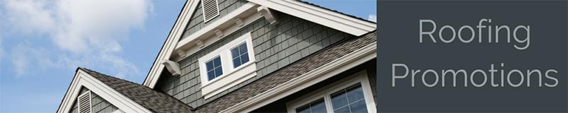 Roofing Promotions