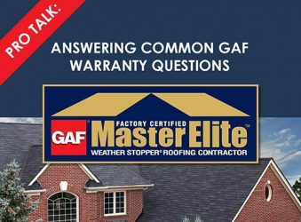 Pro Talk: Answering Common GAF Warranty Questions